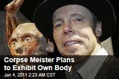 'Dr Death' Gunther von Hagens Plans to Exhibit Own Body