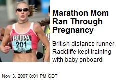 Marathon Mom Ran Through Pregnancy