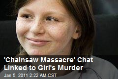 'Chainsaw Massacre' Role Play Linked to Girl's Murder Case
