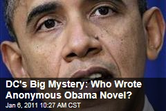 Who Wrote Anonymous Obama Novel 'O: A Presidential Novel'?