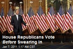 House Republicans Vote Before Swearing In