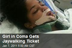 Girl in Coma Gets Jaywalking Ticket