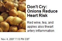 Don't Cry: Onions Reduce Heart Risk