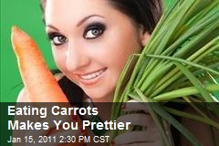 Eating Carrots Makes You Prettier