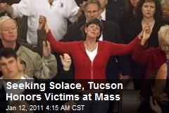 Seeking Solace, Tucson Honors Victims at Mass
