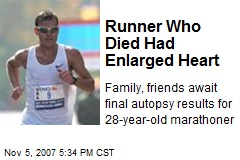 Runner Who Died Had Enlarged Heart