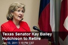 Texas Senator Kay Bailey Hutchison to Retire