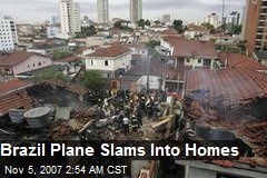 Brazil Plane Slams Into Homes