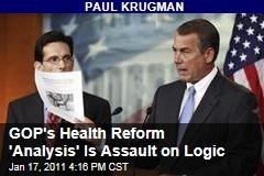 GOP's Health Reform 'Analysis' Is Assault on Logic