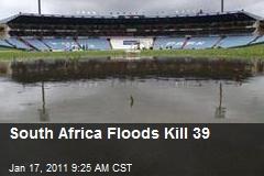 South Africa Floods Kill 39