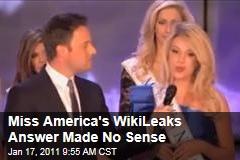 Miss America's WikiLeaks Answer Made No Sense