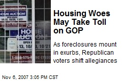 Housing Woes May Take Toll on GOP