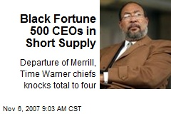 Black Fortune 500 CEOs in Short Supply