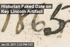 Historian Faked Date on Key Lincoln Artifact