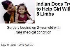 Indian Docs Try to Help Girl With 8 Limbs
