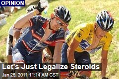 Let's Just Legalize Steroids