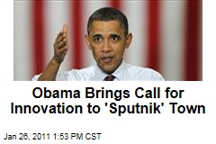 Obama Brings Call for Innovation to 'Sputnik' Town