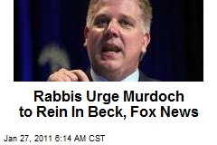 Rabbis Urge Murdoch to Rein In Beck, Fox News