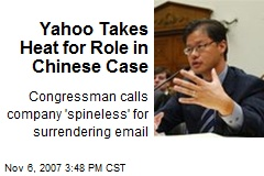 Yahoo Takes Heat for Role in Chinese Case