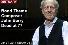Bond Theme Composer John Barry Dead at 77