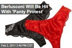 Berlusconi Will Be Hit With 'Panty Protest'