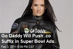 Go Daddy Will Push .co Suffix in Super Bowl Ads