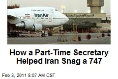 How a Part-Time Secretary Helped Iran Snag a 747