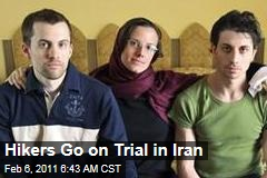 Hikers Go on Trial in Iran