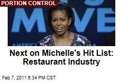 Michelle Obama's Next Target: Restaurant Industry