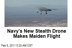 Navy's New Stealth Drone Makes Maiden Flight