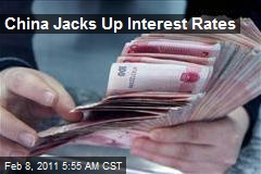China Jacks Up Interest Rates