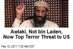 Awlaki, Not bin Laden, Now Top Terror Threat to US