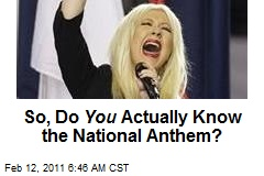 So, Do You Actually Know the National Anthem?