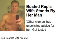 Busted Rep's Wife Stands By Her Man
