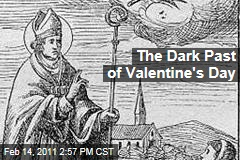 The Dark Past of Valentine's Day