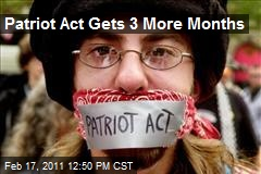 Patriot Act Gets 3 More Months