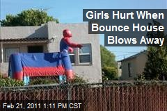 Girls Hurt When Bounce House Blows Away