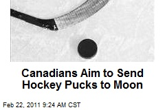 Canadians Aim to Send Hockey Pucks to Moon