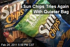 Sun Chips Tries Again With Quieter Bag