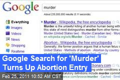 Google Search for 'Murder' Turns Up Abortion Entry