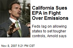 California Sues EPA in Fight Over Emissions