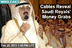 WikiLeaks: US Diplomatic Cables Reveal Saudi Royal Welfare Program and Money-Making Schemes