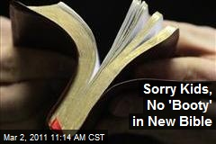Sorry Kids, No 'Booty' in New Bible