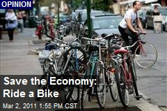 Save the Economy: Ride a Bike