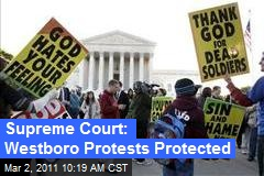Supreme Court: Westboro Protests Protected