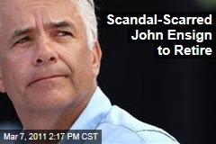 John Ensign Retires: Report