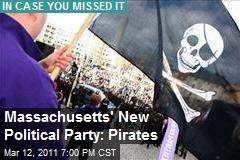 Massachusetts' New Political Party: Pirates