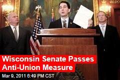 Wisconsin GOP Passes Anti-Union Measure