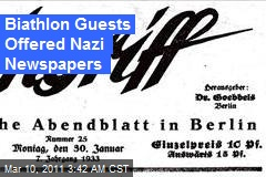 Biathlon Guests Offered Nazi Newspapers