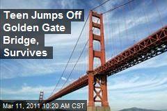 Teen Jumps Off Golden Gate Bridge, Survives
